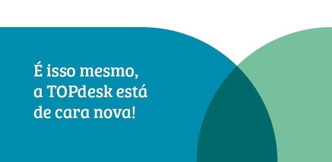 TOPdesk: Nova marca